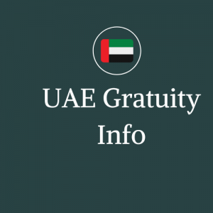 UAE gratuity check, tips for your gratuity in UAE