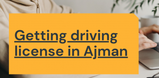 All About Getting A Driving License In Ajman