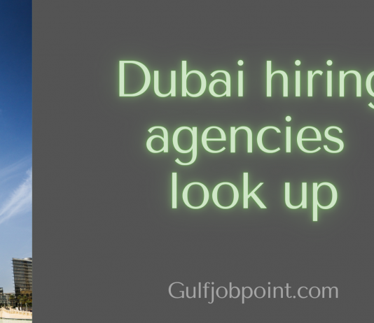 Dubai hiring agencies, What to look for anf how to handle